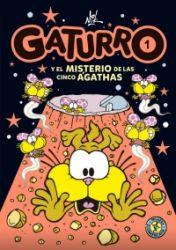 GATURRO Y EL MISTERIO DE LAS CINCO ÁGATHAS