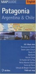 PATAGONIA, ARGENTINA & CHILE - MAP GUIDE
