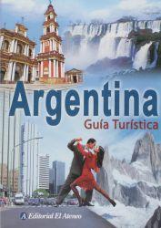 ARGENTINA - GUÍA TURÍSTICA