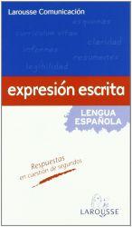 EXPRESIÓN ESCRITA - LAROUSSE COMUNICACIÓN