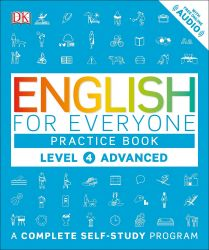ENGLISH FOR EVERYONE L4 ADVANCED PRACTICE BOOK