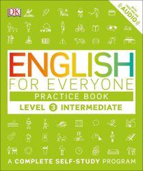 ENGLISH FOR EVERYONE L3 INTERMED PRACTICE BOOK