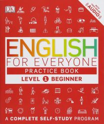 ENGLISH FOR EVERYONE L1 BEGINNER PRACTICE BOOK