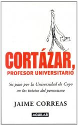CORTÁZAR, PROFESOR UNIVERSITARIO