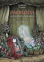 ESMERALDINA, LA PEQUENA FANTASMA