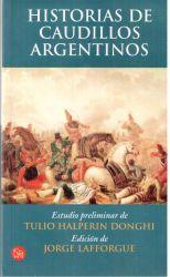 HISTORIAS DE CAUDILLOS ARGENTINOS