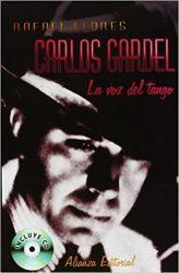 CARLOS GARDEL LA VOZ DEL TANGO