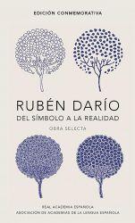 RUBEN DARIO, DEL SIMBOLO A LA REALIDAD