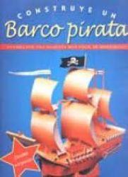 CONSTRUYE UN BARCO PIRATA