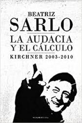 AUDACIA Y EL CÁLCULO, LA