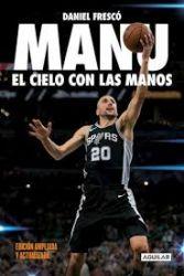 MANU. EL CIELO CON LAS MAN