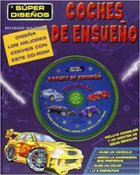 COCHES DE ENSUEÑO (C/CD ROM)