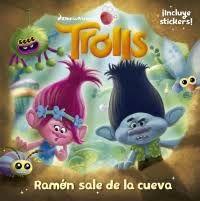 TROLLS: RAMON SALE DE SU CUEVA
