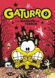 GATURRO Y LA MANSIÓN DEL TERROR