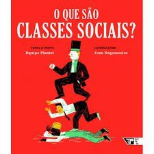 O QUE SÂO CLASSES SOCIAIS