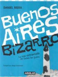 BUENOS AIRES BIZARRO