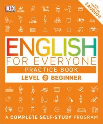 ENGLISH FOR EVERYONE L2 BEGINNER PRACTICE BOOK