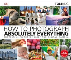 HOW TO PHOTOGRAPH ABSOLUTEL