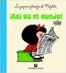 ASI VA EL MUNDO MAFALDA