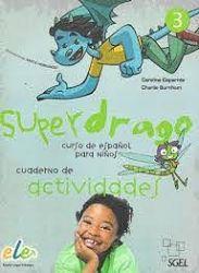 SUPER DRAGO 3 CUADERNO DE ACTIVIDADES