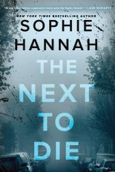 The Next To Die A Novel