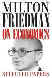 MILTON FRIEDMAN ON ECONOMICS L