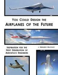 YOU COULD DESIGN THE AIRPLANES