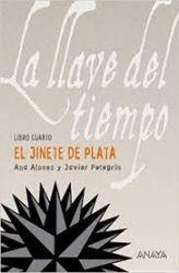 EL JINETE DE PLATA