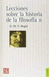 Lecciones sobre la historia de la filosofía, III