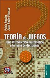 Teoría de juegos. Una introducción matemática a la toma de decisiones