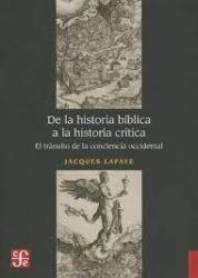 De la historia bíblica a la historia crítica. El tránsito de la conciencia occidental