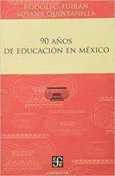 89 años de educación en México