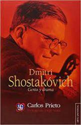 Dmitri Shostakóvich. Genio y drama