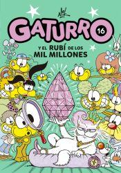 GATURRO 16. GATURRO Y EL RUBÍ DE LOS MIL MILLONES