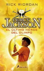 ÚLTIMO HÉROE DEL OLIMPO, EL (PERCY JACKS